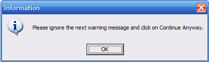 'Please ignore the next message.' From TheDailyWTF.com.